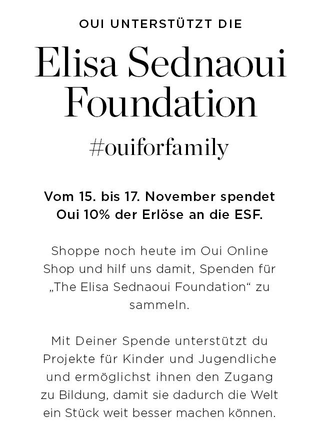 Elisa Sednaoui Foundation || Vom 15. bis 17. November spende3t Oui 10% der Erloese an die ESF.